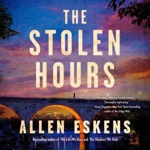 The Stolen Hours, Allen Eskens