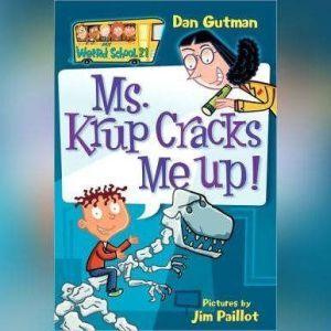 My Weird School #21: Ms. Krup Cracks Me Up!, Dan Gutman