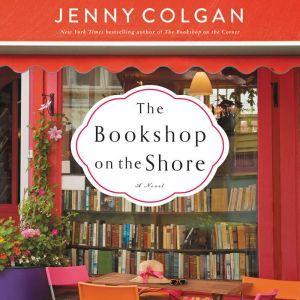 The Bookshop on the Shore: A Novel, Jenny Colgan