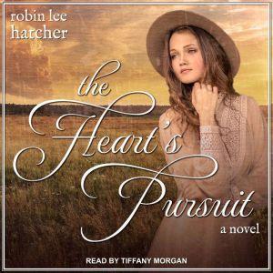 The Heart's Pursuit, Robin Lee Hatcher