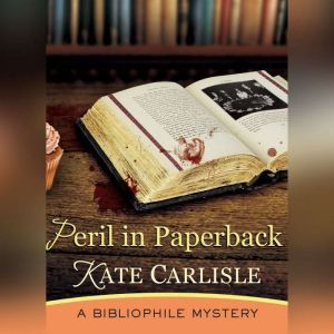 Peril in Paperback: A Bibliophile Mystery, Kate Carlisle