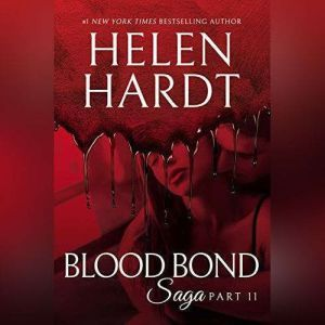 Blood Bond: 11, Helen Hardt
