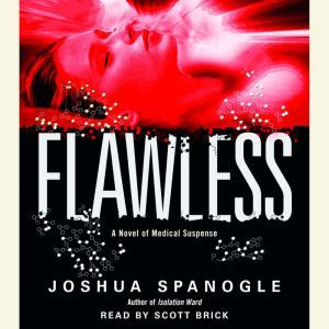 Flawless, Joshua Spanogle