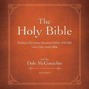 The Holy Bible Holman Christian Standard Bible (HCSB), Dale McConachie