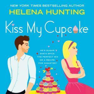 Kiss My Cupcake, Helena Hunting