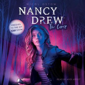 Nancy Drew The Curse, Micol Ostow