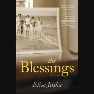 The Blessings, Elise Juska