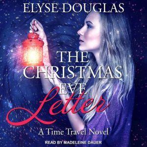 The Christmas Eve Letter, Elyse Douglas