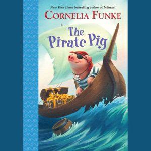 The Pirate Pig, Cornelia Funke