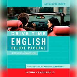 Drive Time English: Intermediate Level, Living Language