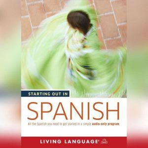 Starting Out in Spanish, Living Language