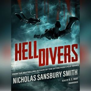 Hell Divers, Nicholas Sansbury Smith