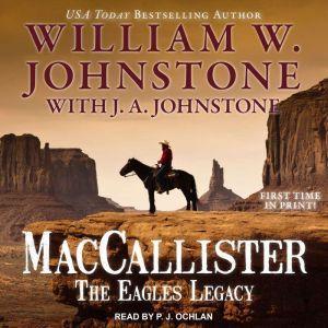 MacCallister: The Eagles Legacy, J. A. Johnstone