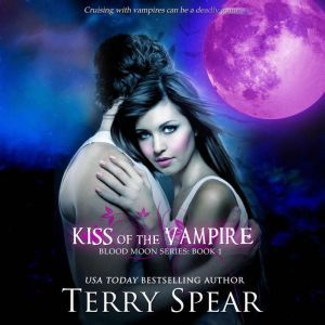 Kiss of the Vampire, Terry Spear