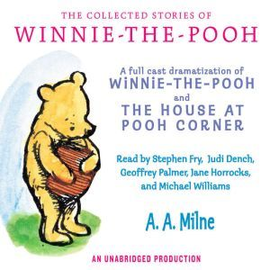 The Collected Stories of Winnie-the-Pooh, A.A. Milne
