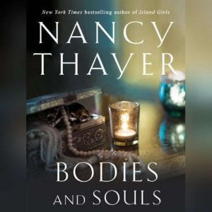 Bodies and Souls, Nancy Thayer