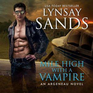 Mile High with a Vampire: A Novel, Lynsay Sands