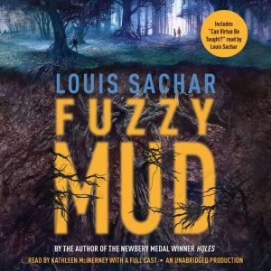Fuzzy Mud, Louis Sachar