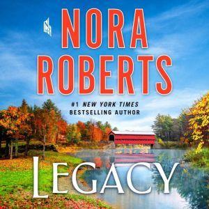 Legacy A Novel, Nora Roberts