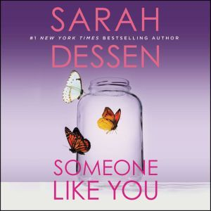 Someone Like You, Sarah Dessen
