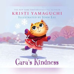 Cara's Kindness, Kristi Yamaguchi