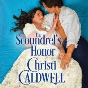 The Scoundrel's Honor, Christi Caldwell