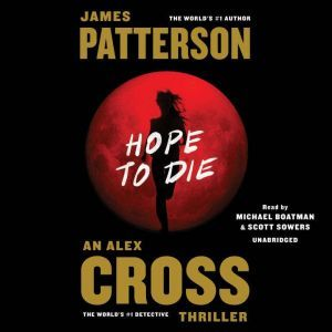 Hope to Die, James Patterson