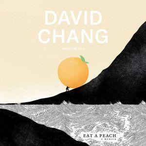Eat a Peach A Memoir, David Chang