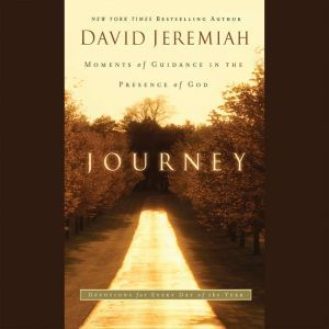 Journey: Moments of Guidance in the Presence of God, David Jeremiah