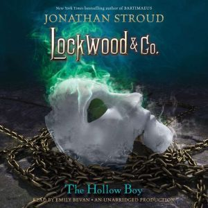 Lockwood & Co., Book 3: The Hollow Boy, Jonathan Stroud