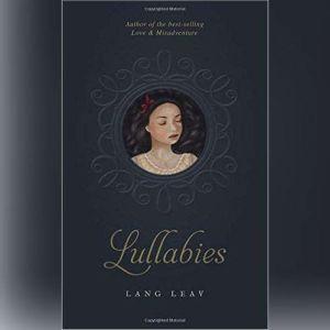 Lullabies, Lang Leav