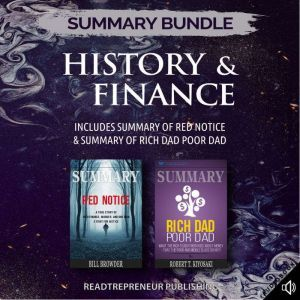 Summary Bundle: History & Finance | Readtrepreneur Publishing: Includes Summary of Red Notice & Summary of Rich Dad Poor Dad, Readtrepreneur Publishing