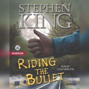 Riding the Bullet, Stephen King