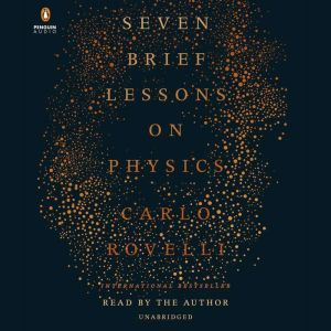 Seven Brief Lessons on Physics, Carlo Rovelli