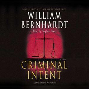 Criminal Intent, William Bernhardt