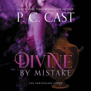 Divine by Mistake, P. C. Cast