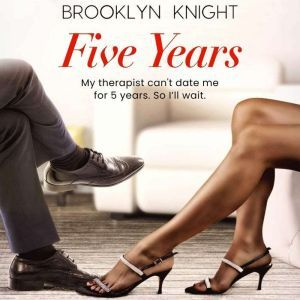 Five Years, Brooklyn Knight
