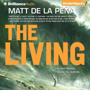 The Living, Matt de la Pena