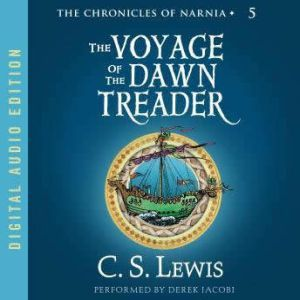 Voyage of the Dawn Treader, C. S. Lewis