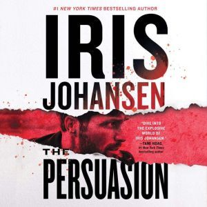 The Persuasion, Iris Johansen