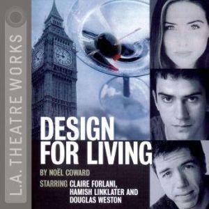 Design For Living, Noel Coward
