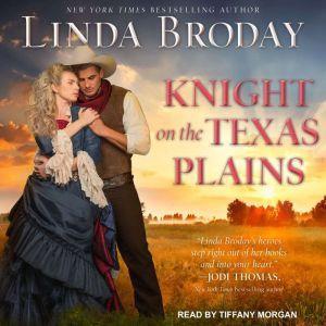 Knight on the Texas Plains, Linda Broday