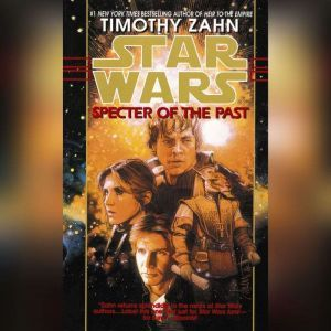 Specter of the Past: Star Wars (The Hand of Thrawn): Book I, Timothy Zahn