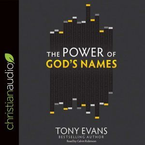 The Power of God's Names, Tony Evans