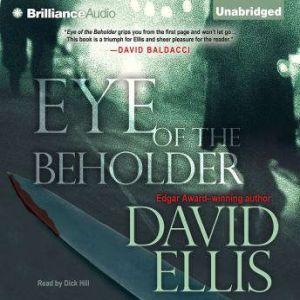 Eye of the Beholder, David Ellis