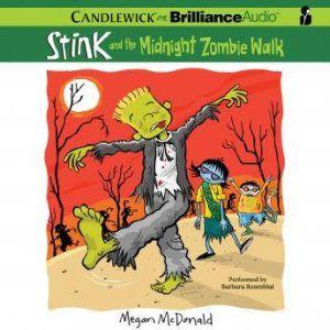 Stink and the Midnight Zombie Walk, Megan McDonald