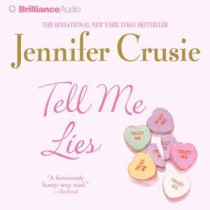 Tell Me Lies, Jennifer Crusie