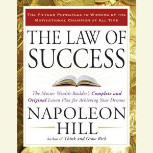 The Law of Success, Napoleon Hill