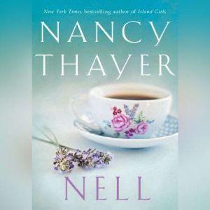 Nell, Nancy Thayer