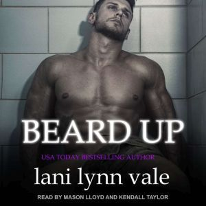 Beard Up, Lani Lynn Vale